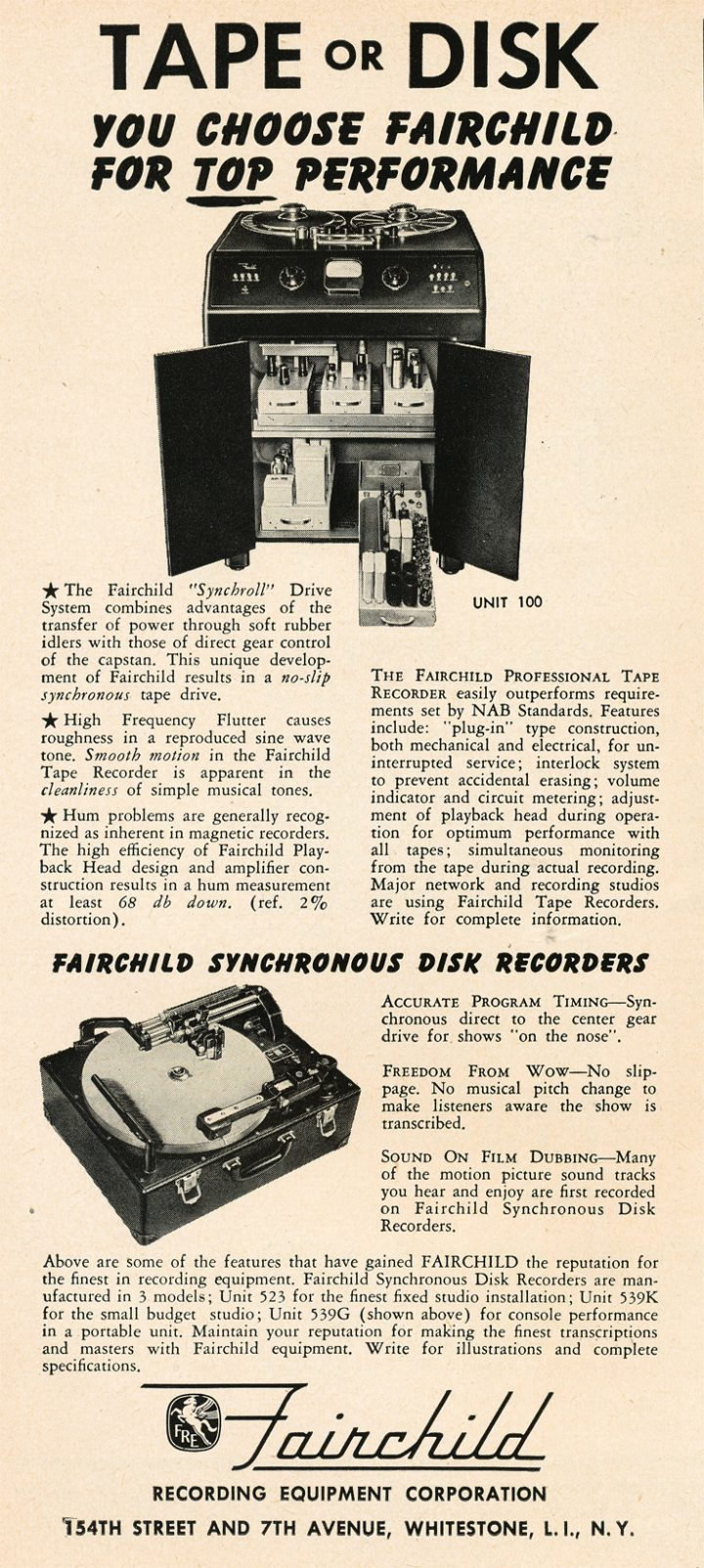 ab66f9b0d50 Fairchild Recording Equipment was an early developer of tape recorders, and  for several years continued to offer disk recorders and lathes in parallel  with ...