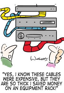 Yes, I know these cables are expensive, but they are so thick I saved money on an equipment rack!