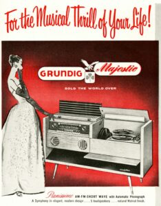 Who says you can't buy a thrill? Grundig Pianissimo ad, 1950s.