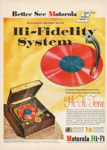 Hi-Fi tone for $99.95, complete with colored vinyl! That's about $970 in today's dollars. Motorola ad, 1953.