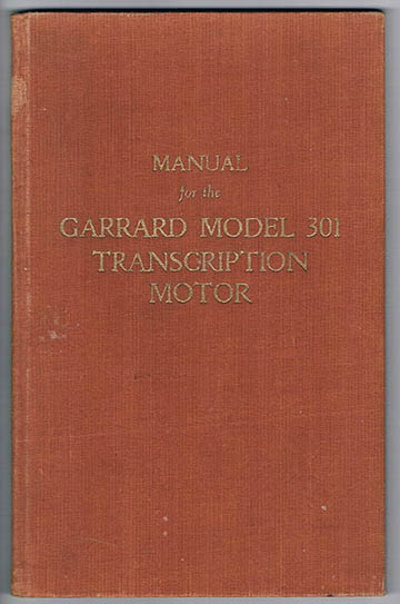 Garrard owner's manual: the hard back and gold lettering meant business!